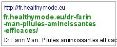 http://fr.healthymode.eu/dr-farin-man-pilules-amincissantes-efficaces/
